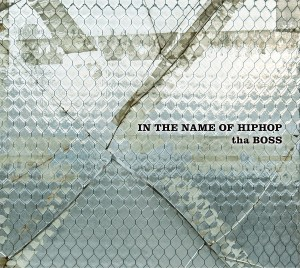 Tha Boss『In the name of HIP-HOP』