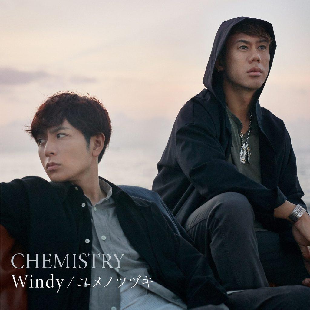 CHEMISTRY「Windy / ユメノツヅキ」