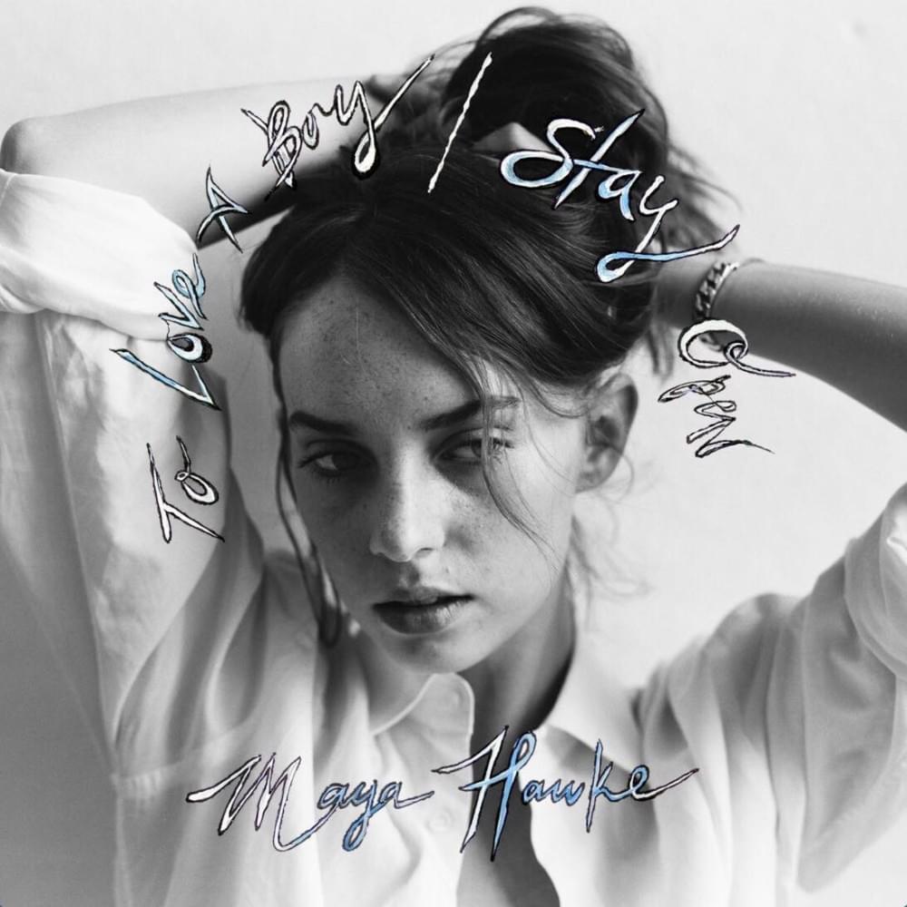 To Love a Boy / Maya Hawke