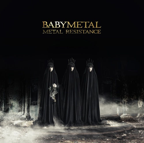 BABYMETAL / METAL RESISTANCE 初回生産限定盤