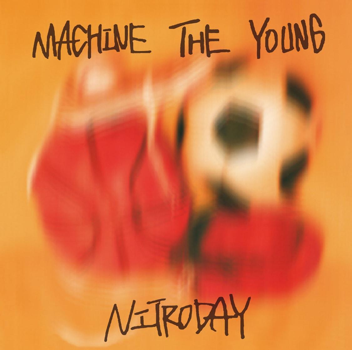 ニトロデイ MACHINE THE YOUNG