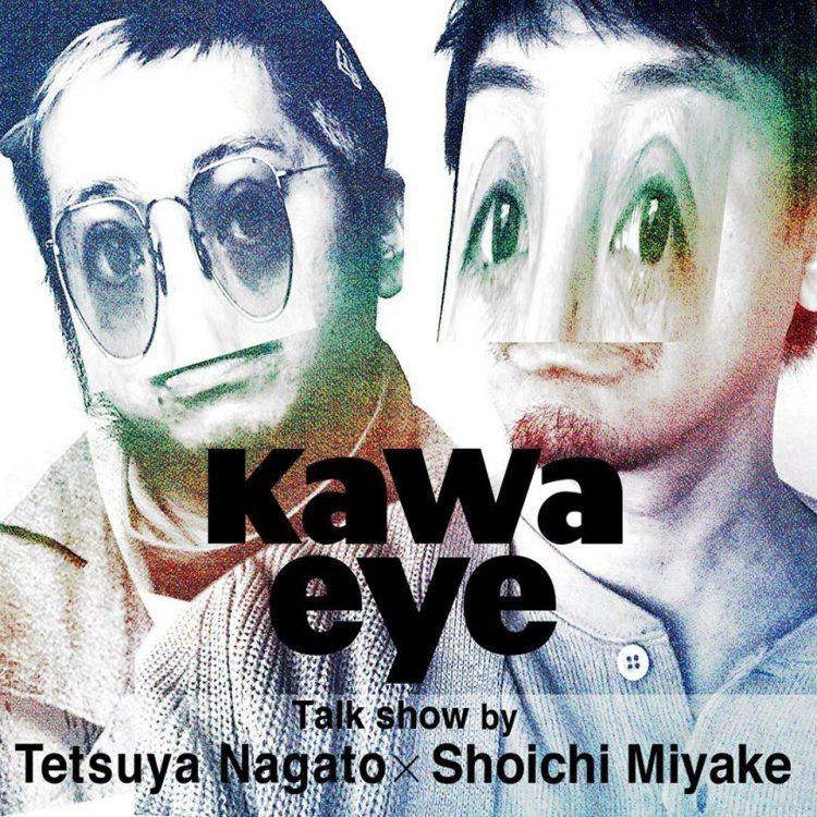 """TALKSHOW BY """"Tetsuya Nagato"""" × """"Shoichi Miyake"""" 開催!"""