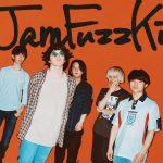 Jam Fuzz Kid「加速する音楽。」